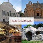 Cosa visitare sul Gargano: I luoghi di culto nel Gargano